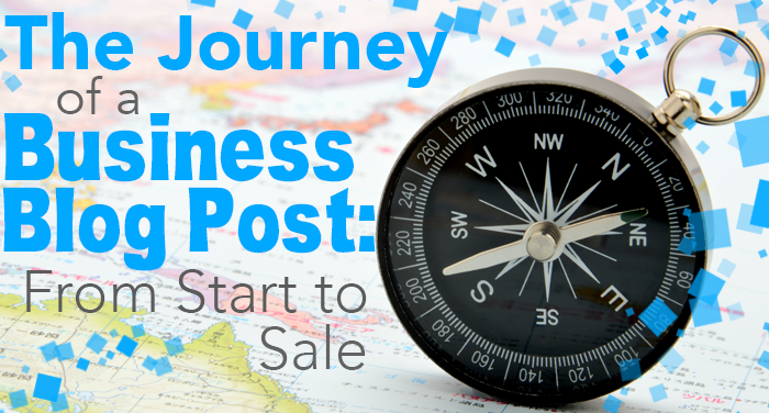 The Journey of a Business Blog Post: From Start to Sale